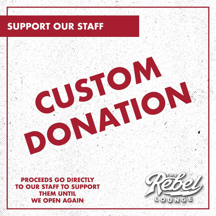 Support Our Staff - Custom Donation