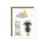 Dream Big Little One Card