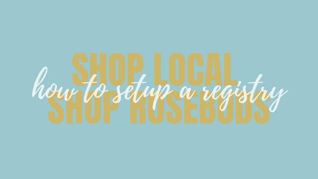 Register at Rosebuds Baby & Kid Boutique
