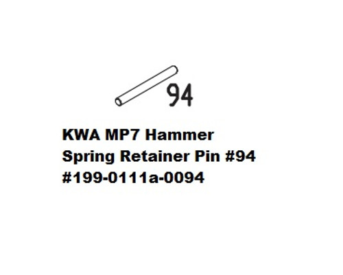 KWA MP7 Hammer Spring Retainer Pin #94 199-0111a-0094