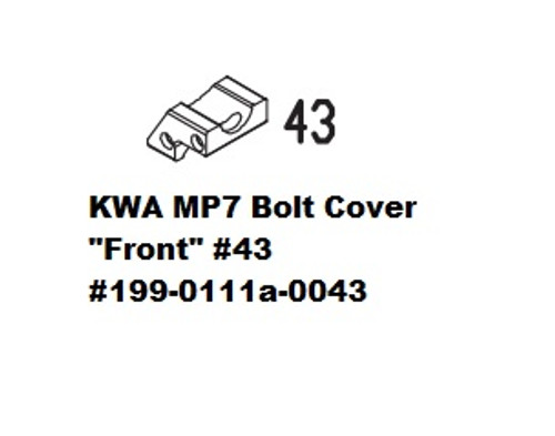 "KWA MP7 Bolt Cover ""FRONT"" #43 199-0111a-0043"