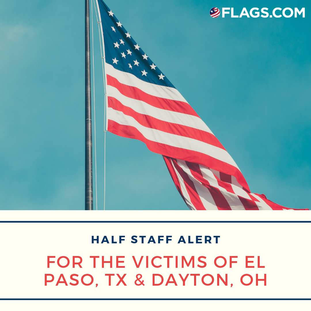 Proclamation on Honoring the Victims of the Tragedies in El Paso, Texas and Dayton, Ohio