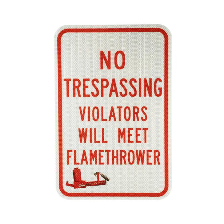 No Trespassing Flamethrower Sign XM42