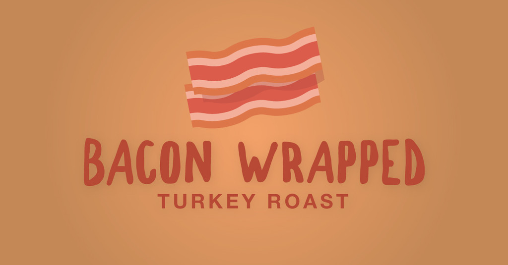 Bacon Wrapped Turkey Roast