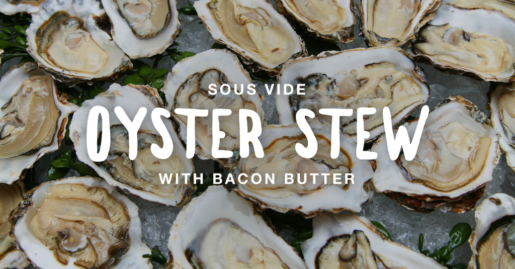 Oyster and Fingerling Potato Stew with Bacon Butter