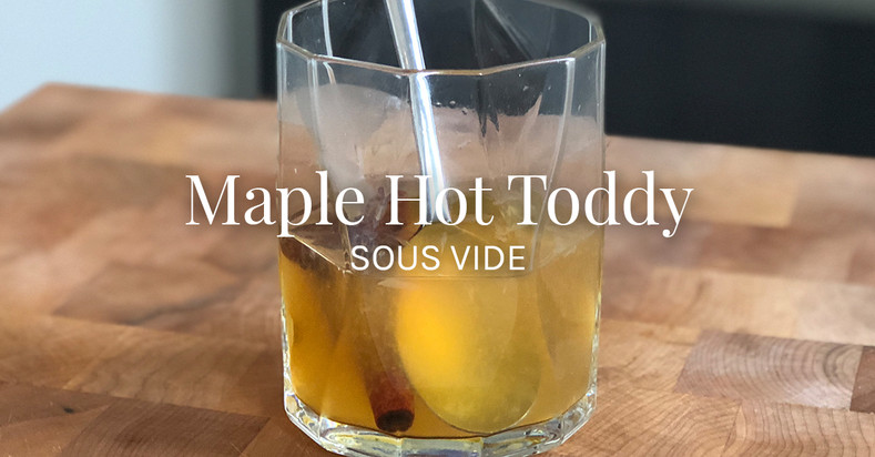 Hot Toddy Sous Vide Recipe