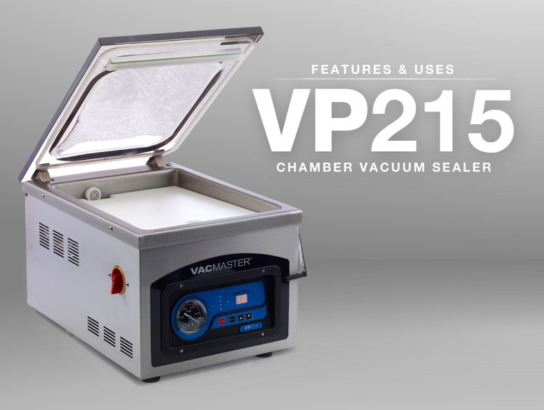VP215 Chamber Sealer Features & Uses