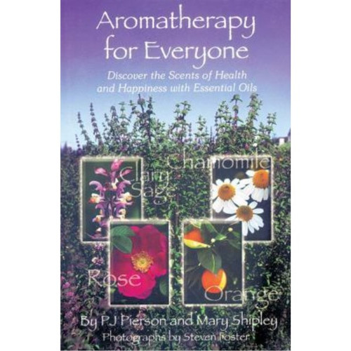 Aromatherapy for Everyone