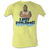 Mr. T Pity You Fool T-Shirt