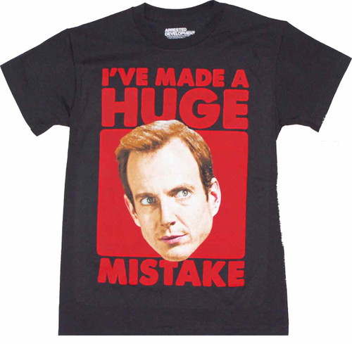 Arrested Development Huge Mistake T-Shirt