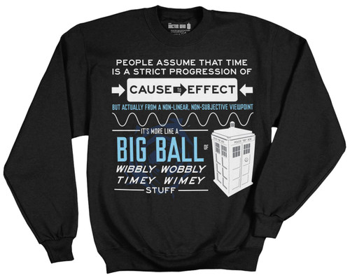 Doctor Who Wibbly Wobbly Timey Stuff Quote Sweatshirt