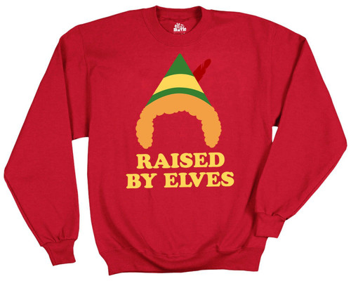 Elf Raised By Elves Sweatshirt