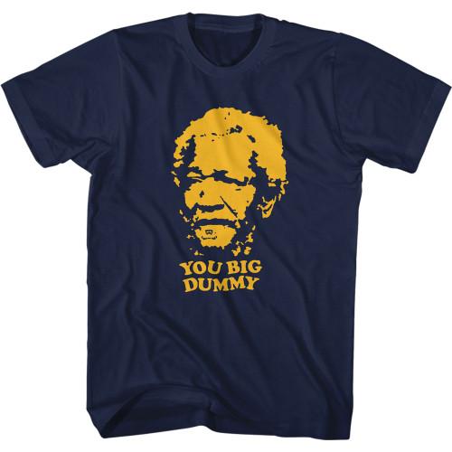 Sanford and Son You Big Dummy T-Shirt