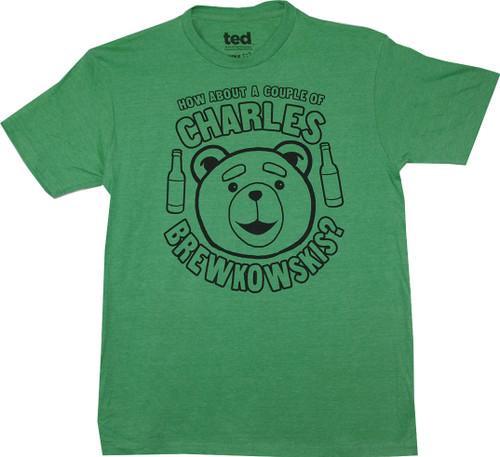Ted Movie Charles Brewkowskis T-Shirt