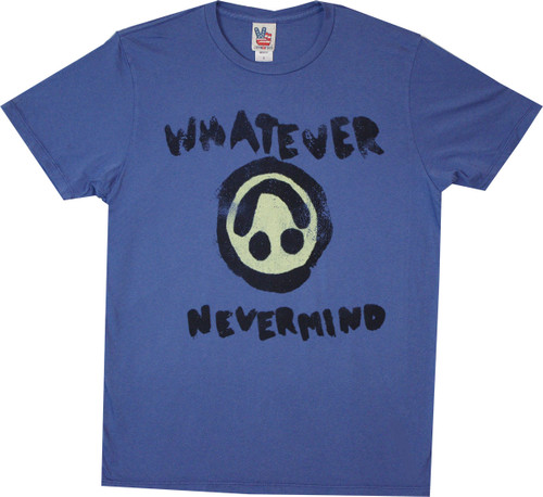 Whatever Nevermind T-Shirt