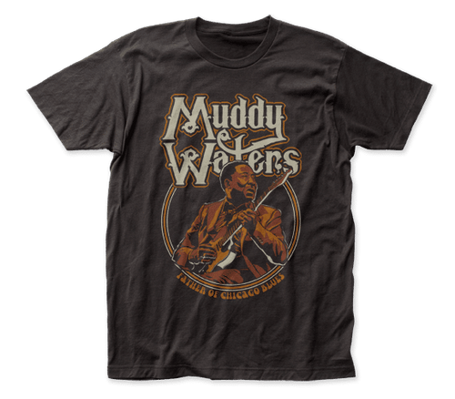 Muddy Waters, Father of Chicago Blues T-Shirt
