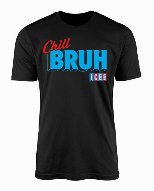 Icee Chill Bruh T-Shirt