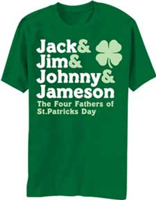 Four Fathers of St. Patrick's Day T-Shirt