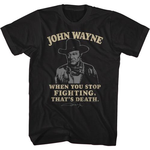 John Wayne That's Death T-Shirt