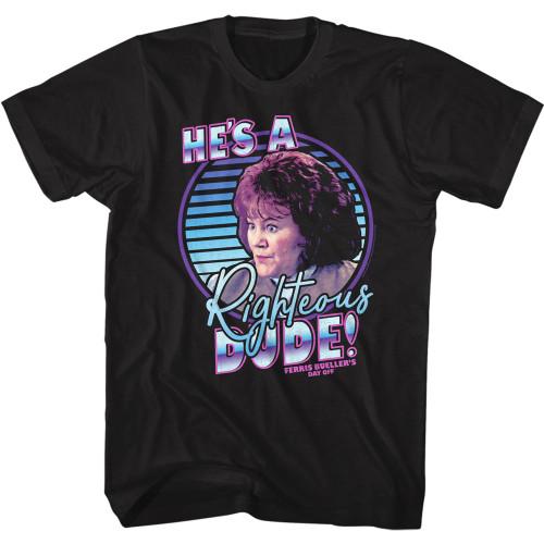 """Ferris Bueller's """"He's a Righteous Dude"""" T-Shirt"""