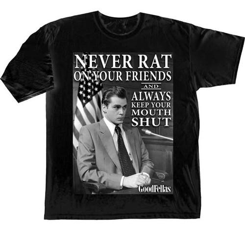 Goodfellas Never Rat T-Shirt