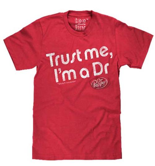 """Dr. Pepper """"Trust Me, I'm a Dr"""" T-Shirt"""