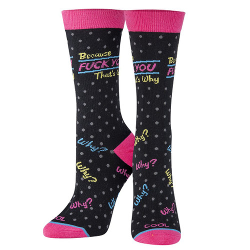 Women's F* You That's Why Socks