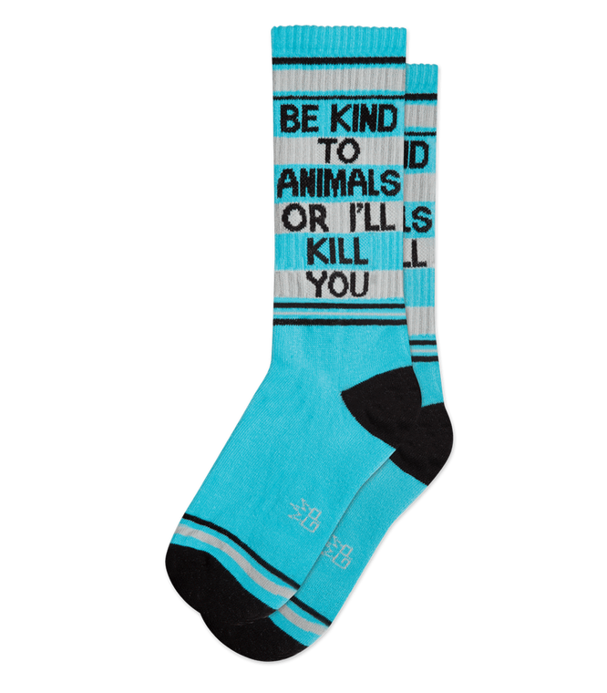 Be Kind to Animals or I'll Kill You Socks