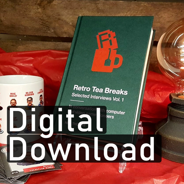 * eBook * Retro Tea Breaks Vol.1 - In Conversation with Computer and Video Game Pioneers