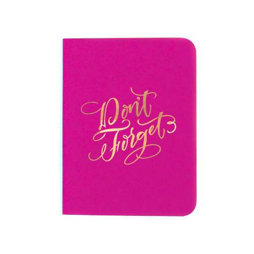 """Don't Forget"" Gold Foil Notebook, Fuchsia Pink"