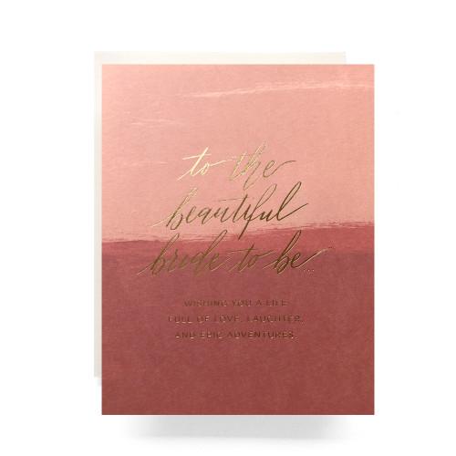 Blush Bride to Be Greeting Card