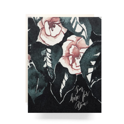 Magnolia I'm Here for You Greeting Card