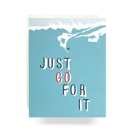 Just Go For It Greeting Card