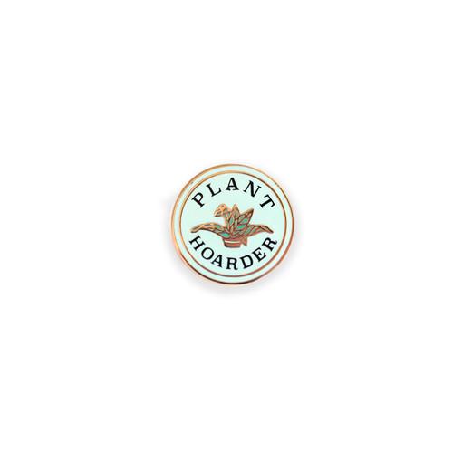 Plant Hoarder Enamel Pin