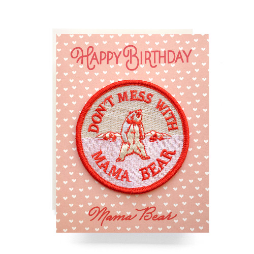 Patch Greeting Card | Mama Bear Birthday