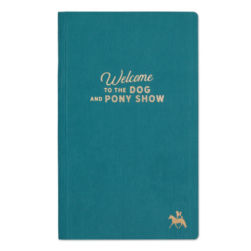 """Teal Suede Journal- """"Dog and Pony Show"""""""