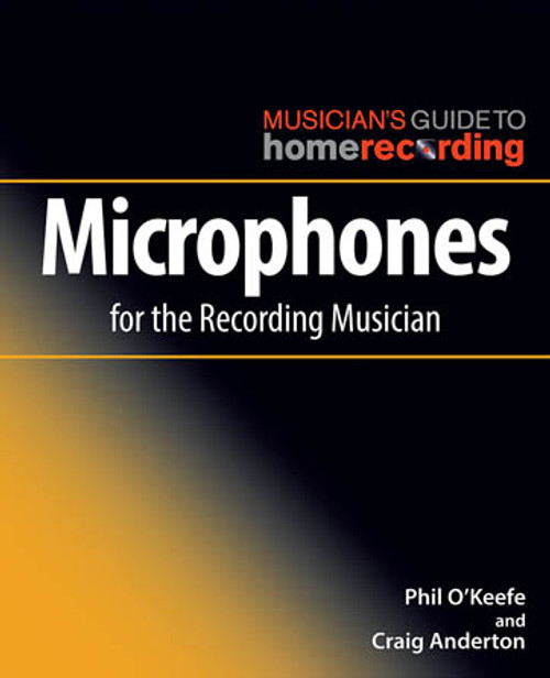 Microphones for the Recording Musician