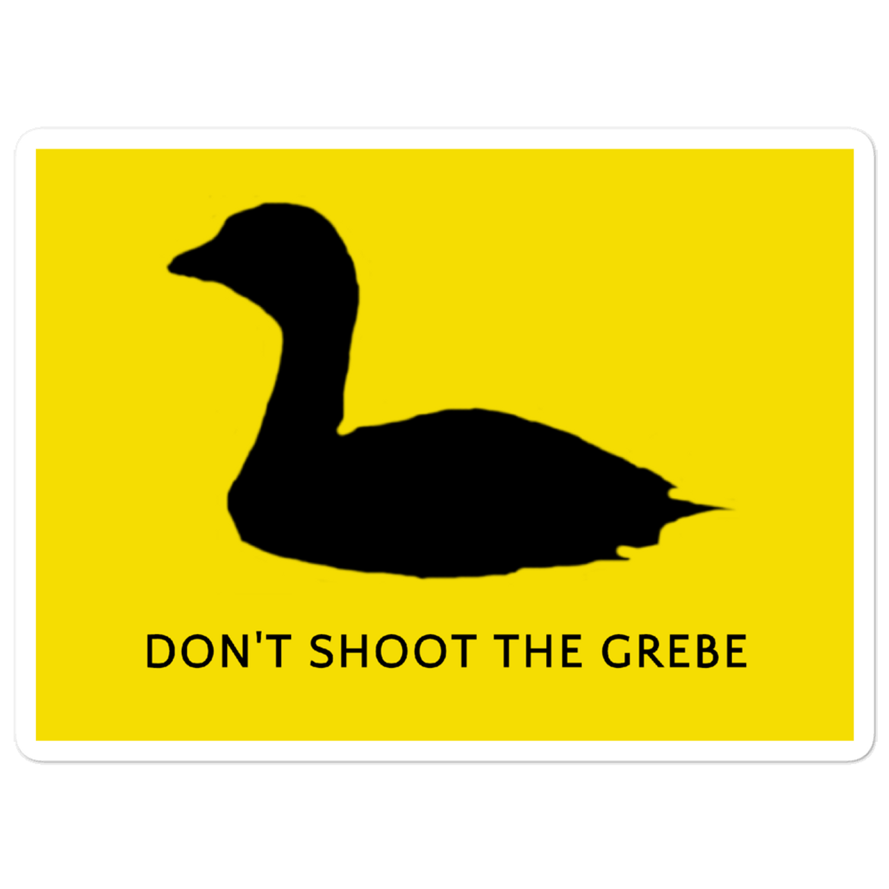 Don't Shoot the Grebe Decal