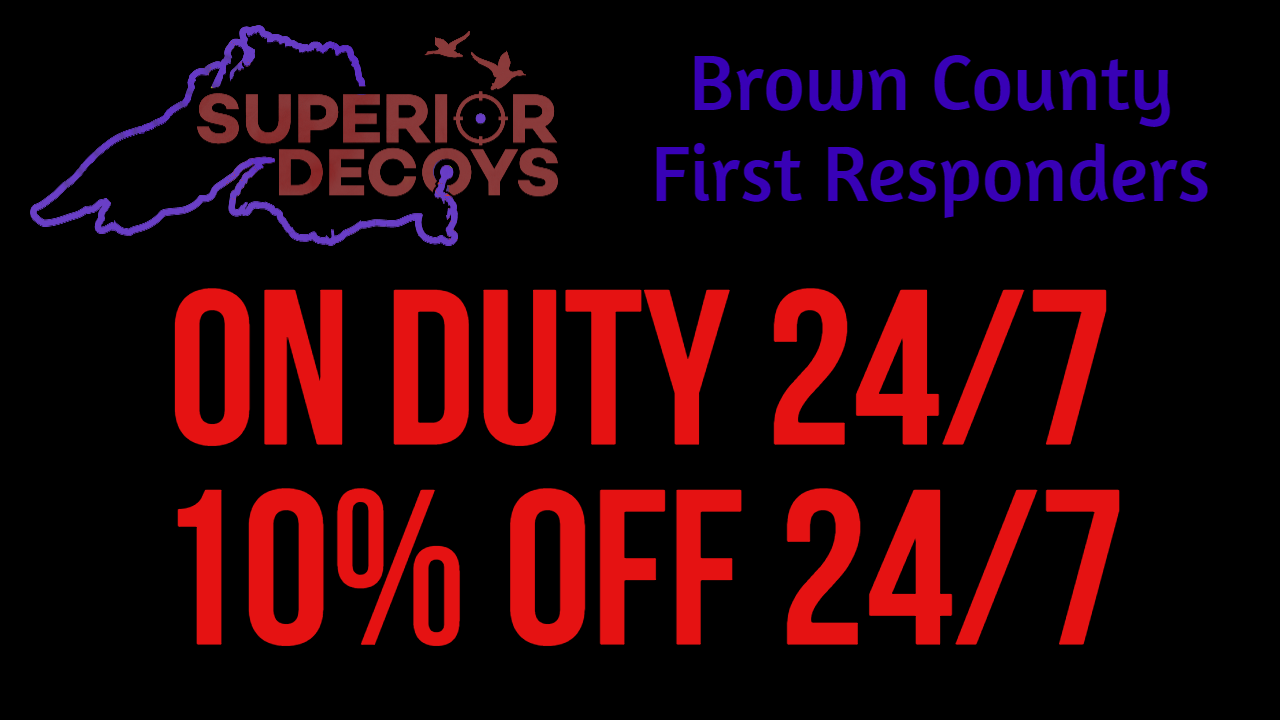 Brown County, WI First Responders get 10% off every day!