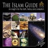 The Islam Guide An Insight Into The Faith History And Civilisation