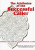 The Attributes of the Successful Caller