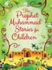 The Prophet Muhammad Stories for Children,9789351791041,