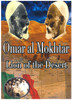 Omar al Mokhtar Lion of the Desert