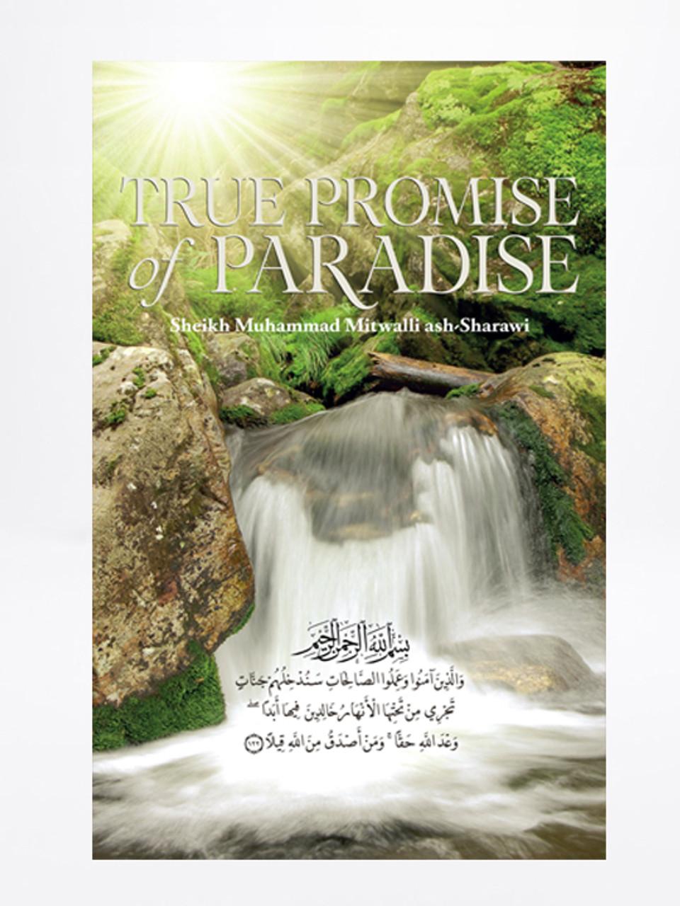 True Promise Of Paradise