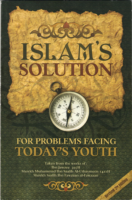 Islam's Solution For Problems Facing Today's Youth,978145075054,