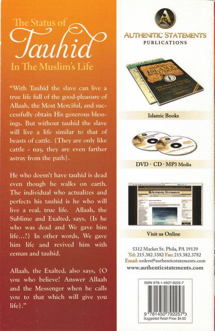The Status Of Tauhid In The Muslims Life by Shaykh Abdur Razzaq Al-Abbaad,9781450792257,