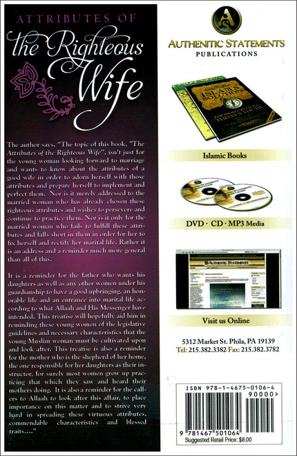 Attributes Of The Righteous Wife by Shaykh Abdur Razzaq Ibn Abdur Mushin Al-Abbaad,9781467501064,