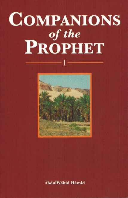 Companions of the prophet (Book 1)