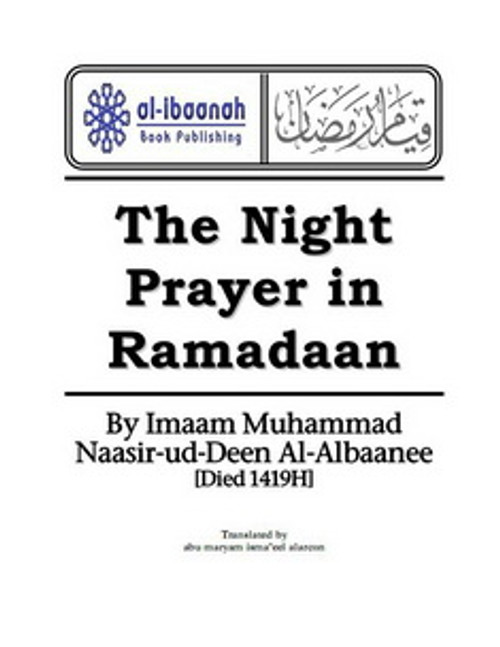 The Night Prayer In Ramadaan