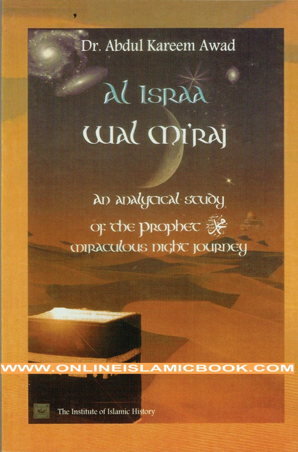 Al Israa Wal Miraj An Analytical Study of the Prophet's Miraculous Night Journey